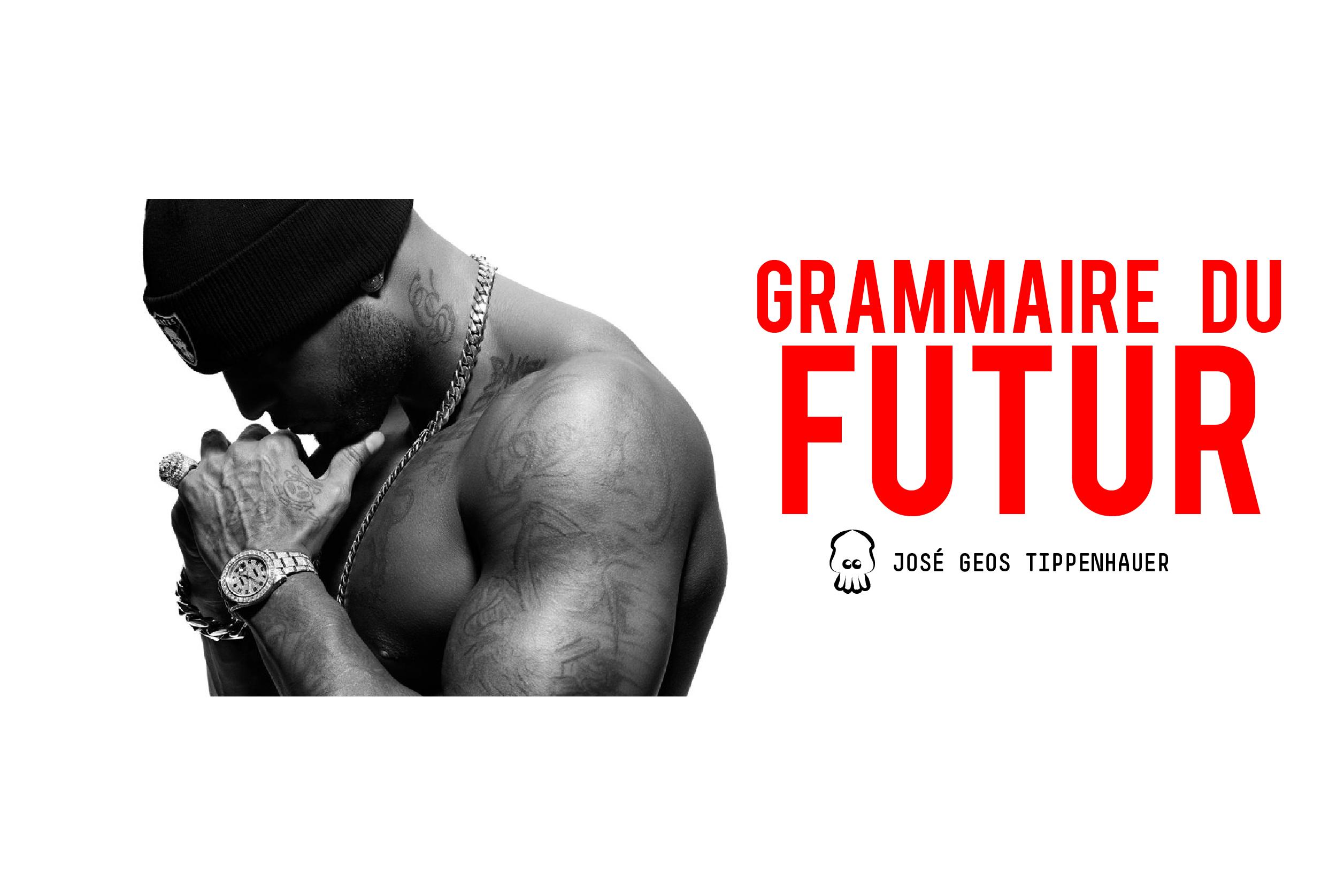 Booba. Grammaire du Futur [Partie 1]