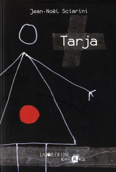 Tarja, de Jean-Noël Sciarini