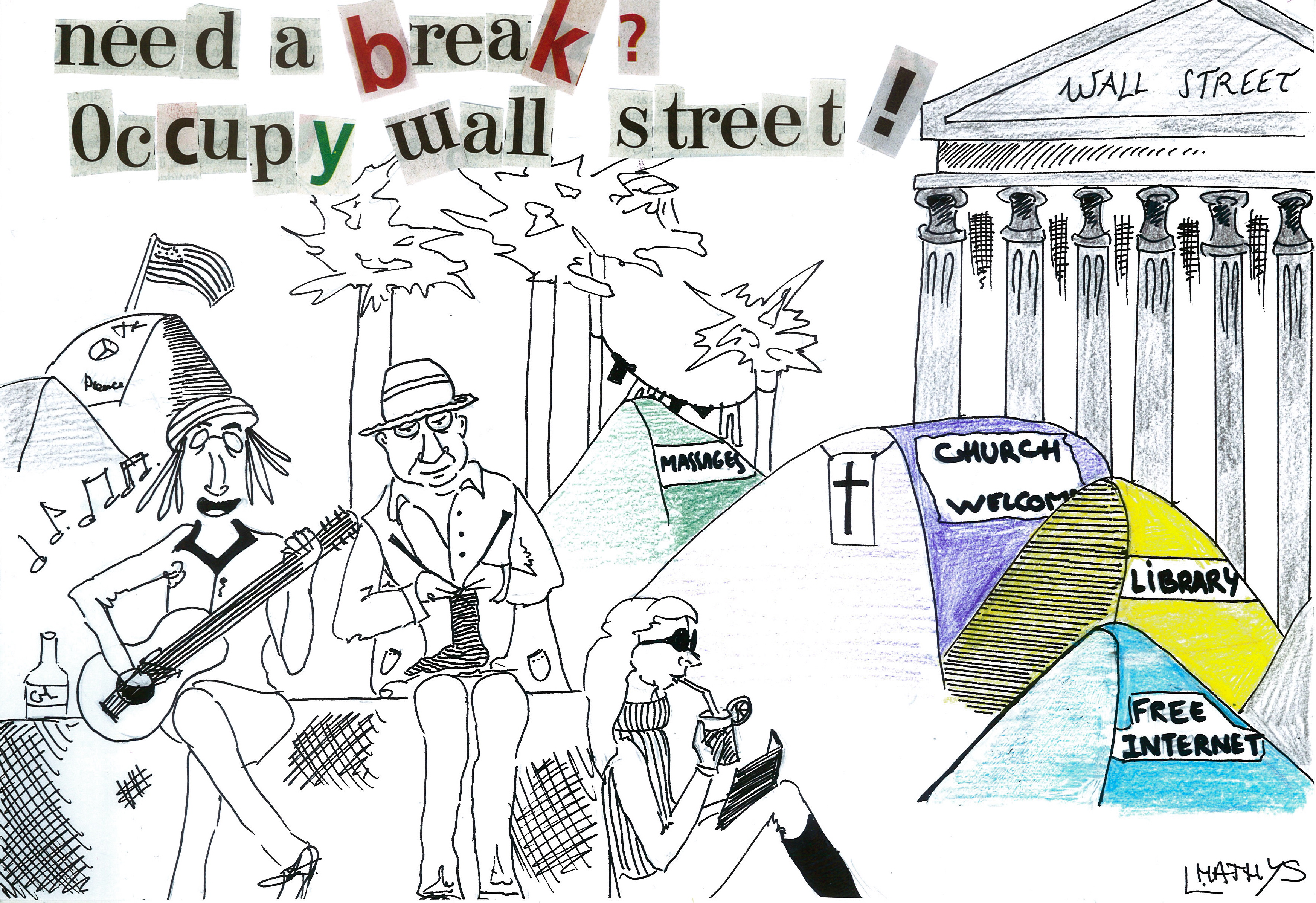 Need a break? Occupy Wall Street!