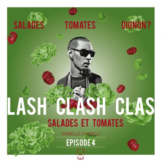 Salades, Tomates, Oignon - Clash, Clash, Clash - La Fouine