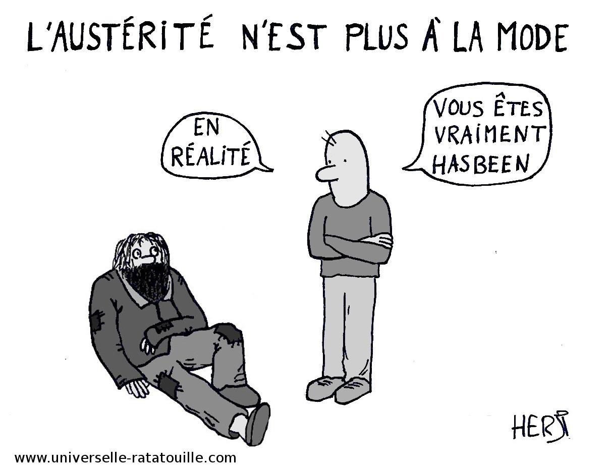L'austérité n'est plus à la mode