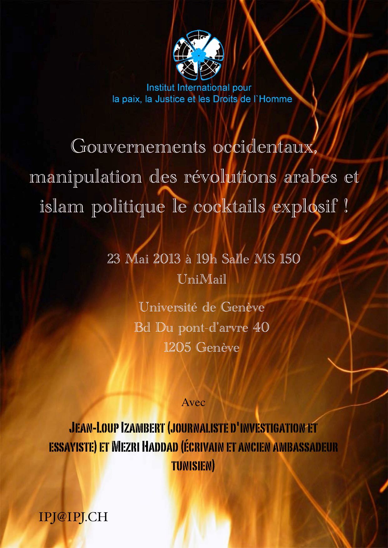 Gouvernements occidentaux, manipulation des révolutions arabes et islam politique… le cocktail explosif !