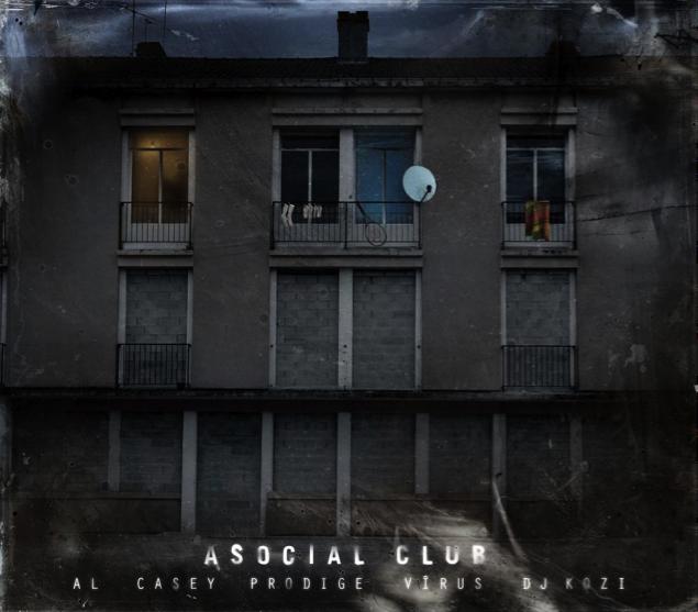 ASOCIAL CLUB [Al, Casey, Prodige, Vîrus, DJ Kozi] – Toute entrée est définitive