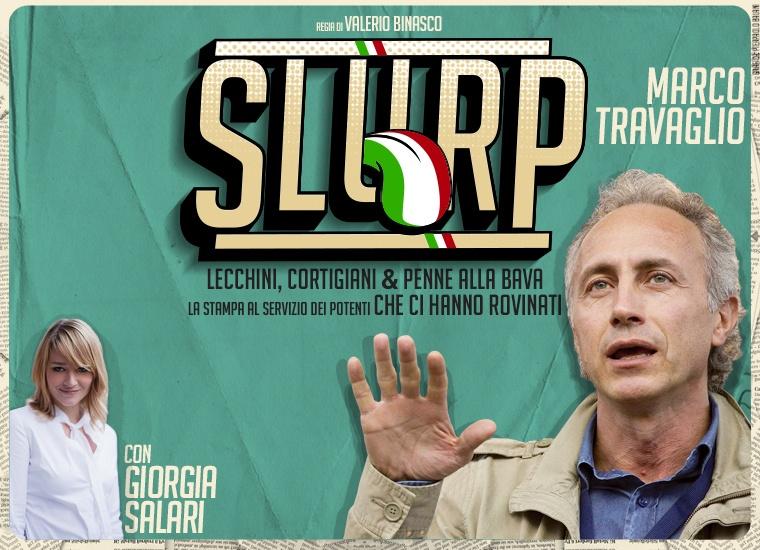 «Slurp», l'histoire du lèche-culisme journalistique italien par Marco Travaglio