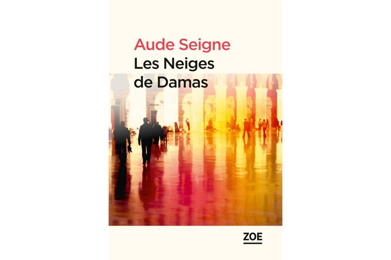 """""""Les Neiges de Damas"""" a été publié en 2015."""