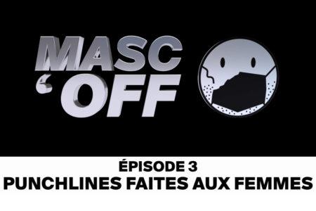 jet d'encre Punchlines faites aux femmes [MASC'OFF épisode 3]